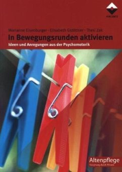 In Bewegungsrunden aktivieren - Eisenburger, Marianne; Gstöttner, Elisabeth; Zak, Thesi
