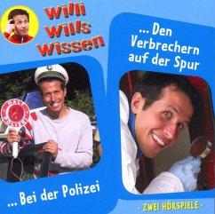 Willi wills wissen - Bei der Polizei/Den Verbre...