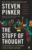 The Stuff of Thought: Language as a Window Into Human Nature