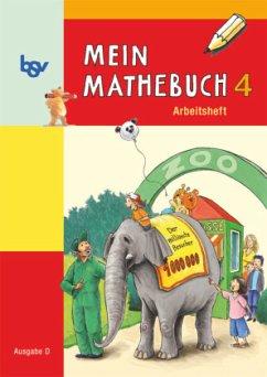 Mein Mathebuch D 4 Arbeitsheft