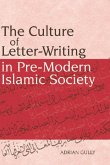 The Culture of Letter-Writing in Pre-Modern Islamic Society