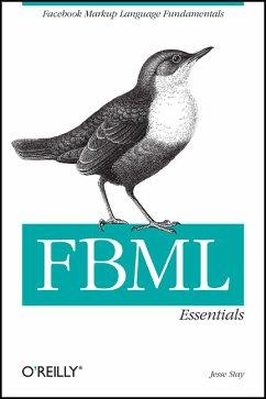 Fbml Essentials: Facebook Markup Language Funda...