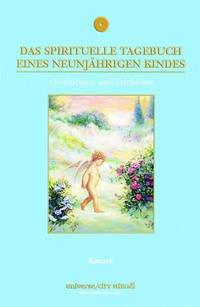 Das spirituelle Tagebuch eines neunjährigen Kindes