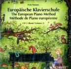 Europäische Klavierschule, Deutsch-Englisch-Französisch, 1 Audio-CD. The European Piano Method. Methode de Piano europeenne. Vol.2