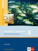 Lambacher Schweizer. 8. Schuljahr. Schülerbuch mit CD-ROM. Nordrhein-Westfalen