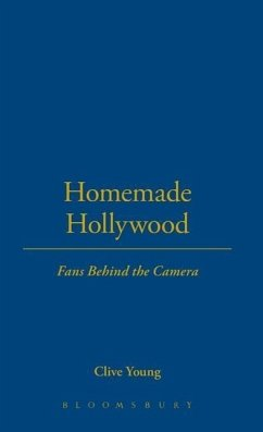 Homemade Hollywood: Fans Behind the Camera - Young, Clive