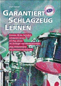 Garantiert Schlagzeug lernen, m. 2 Audio-CDs - Satzer, Olaf