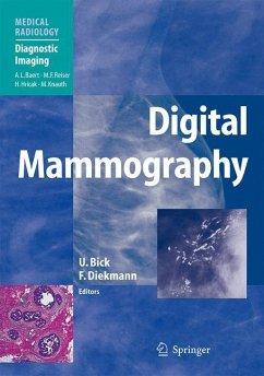 Digital Mammography - Bick, Ulrich (Volume ed.) / Diekmann, Felix