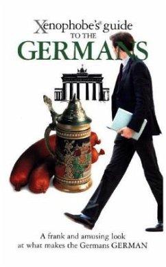 The Xenophobe's Guide to the Germans - Zeidenitz, Stefan; Barkow, Ben