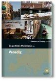 Ein perfektes Wochenende in... Venedig