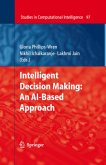 Intelligent Decision Making