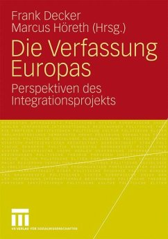 Die Verfassung Europas - Decker, Frank / Höreth, Marcus (Hrsg.)