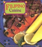 Filipino Cuisine: Recipes from the Islands: Recipes from the Islands