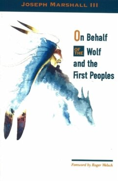 On Behalf of the Wolf and the First Peoples - Marshall III, Joseph
