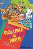 Pick a Pack of Praise: 50 Songs of Fun and Faith for Kids Songbook Edition