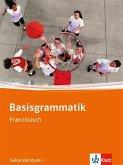 Basisgrammatik Französisch. Sekundarstufe I