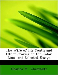 wife of his youth The wife of his youth and other stories chesnutt writes of the black search for identity in the period between the civil war and the turn of the century.