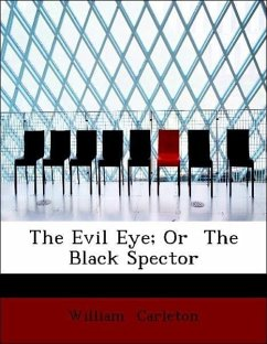The Evil Eye; Or The Black Spector