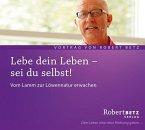 Lebe dein Leben - Sei du selbst!, Audio-CD
