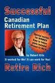 Robert Kite's Successful the Canadian Retirement Plan