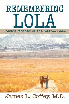 Remembering Lola: Iowa's Mother of the Year--1944