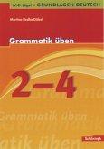 Grammatik üben, 2.-4. Schuljahr
