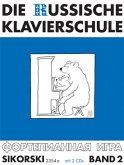 Die Russische Klavierschule, m. 2 Audio-CDs