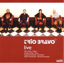 Trio Bravo+Live - Trio Bravo+