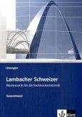 Lambacher Schweizer für die Fachhochschulreife. Gesamtband. Lösungsheft