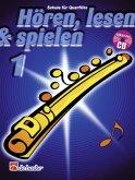 Hören, lesen & spielen, Schule für Flöte, m. Audio-CD