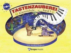 Tastenzauberei, m. Audio-CD - Drabon, Aniko