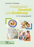 Arbeitsbuch Haushalt und Ernährung