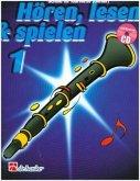 Hören, lesen & spielen: Schule für Klarinette (Oehler) Bd. 1, mit CD