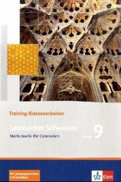 Lambacher Schweizer. 9. Schuljahr. Trainingsheft für Klassenarbeiten