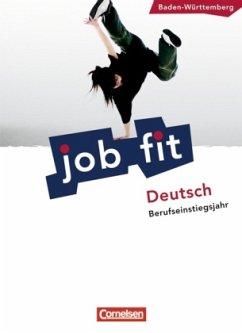 Job fit - Deutsch. Schülerbuch mit eingelegten ...