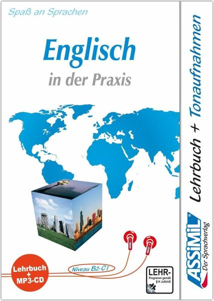 lehrbuch und 1 mp3 cd assimil englisch in der praxis f r fortgeschrittene h rbuch. Black Bedroom Furniture Sets. Home Design Ideas