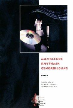 Musiklehre - Rhythmik - Gehörbildung, m. 2 Audio-CDs
