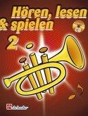 Hören, lesen & spielen, Schule für Trompete in B, m. Audio-CD