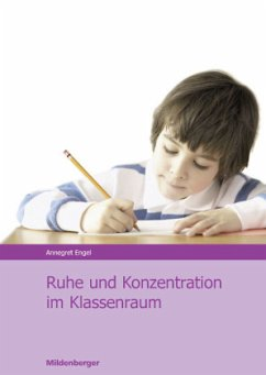 Ruhe und Konzentration im Klassenraum