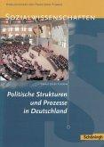 Sozialwissenschaften 2. Politische StruKturen und Prozesse in Deutschland
