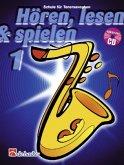 Hören, lesen & spielen, Schule für Tenorsaxophon, m. Audio-CD