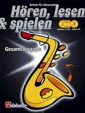 Hören, lesen & spielen, Schule für Altsaxophon, Gesamtausgabe, m. 4 Audio-CDs