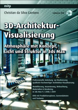 3d architektur visualisierung m dvd rom von christian da silva caetano buch. Black Bedroom Furniture Sets. Home Design Ideas
