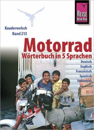 Kauderwelsch Sprachführer Motorrad-Wörterbuch in 5 Sprachen - Reichel, Marc R.