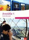 Anstöße Politik/Wirtschaft 1. Schülerbuch. Nordrhein-Westfalen