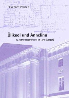 Ülikool und Annelinn - Pabsch, Ekkehard