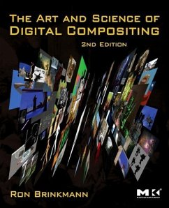 The Art and Science of Digital Compositing - Brinkmann, Ron (Hermosa Beach, CA, USA)