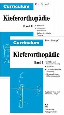 Curriculum Kieferorthopädie 1+2 - Schopf, Peter