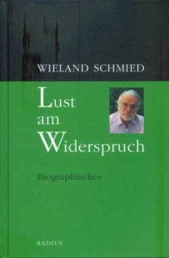 Lust am Widerspruch - Schmied, Wieland