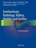 Genitourinary Radiology: Kidney, Bladder and Urethra